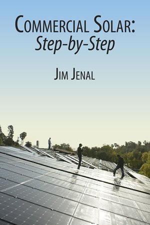 Can't wait? Purchase Commercial Solar: Step-by-Step on Amazon